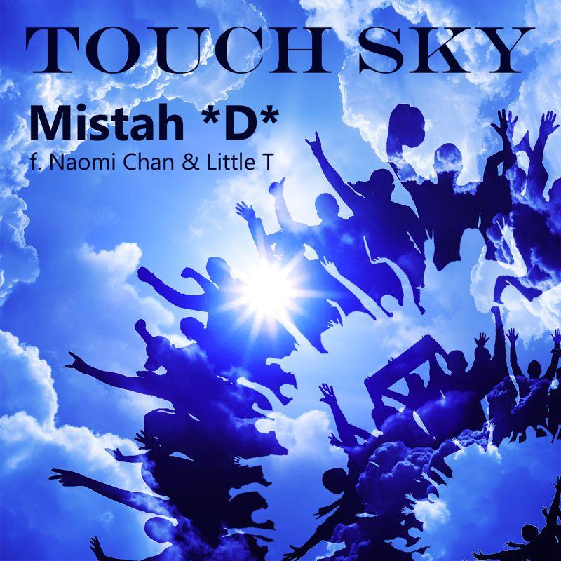 Mistah *D* Touch Sky