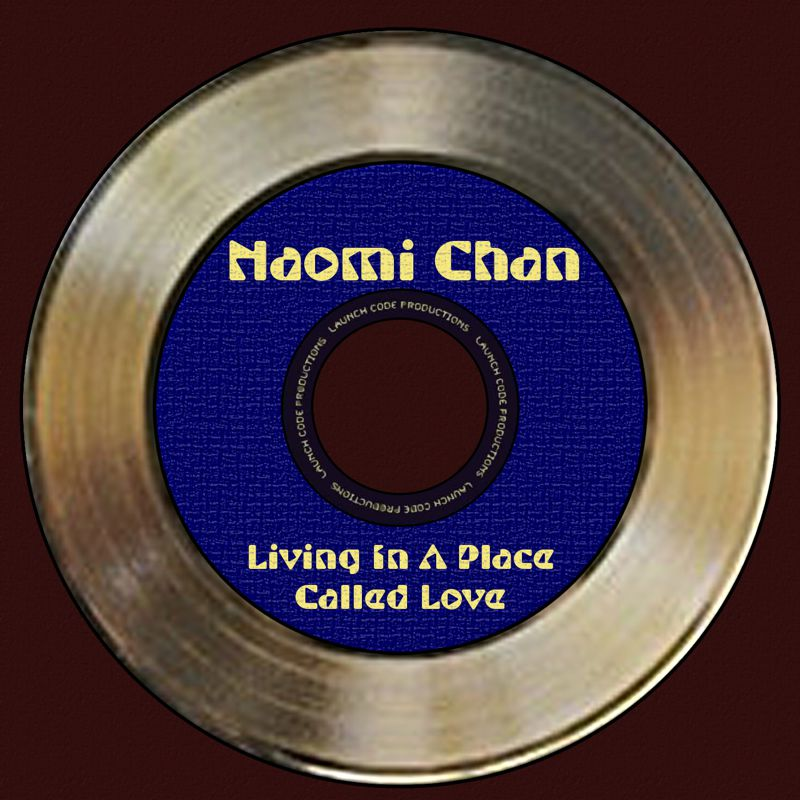 Naomi Chane - Living in a Place Called Love